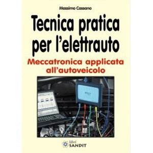 Tecnica Pratica per l'Elettrauto - ISBN 9788869281334
